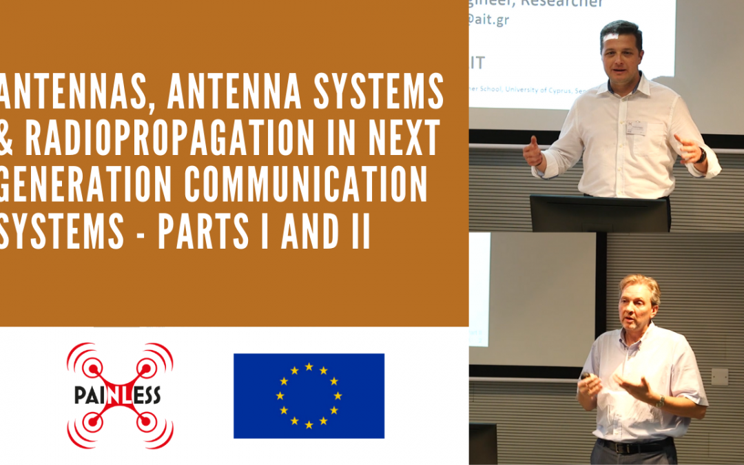 [VIDEO TUTORIAL] Antennas, Antenna Systems & Radio Propagation in Next-Generation Communication Systems – Parts I and II