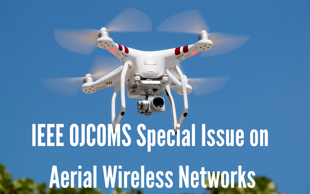 PAINLESS PIs Leading IEEE OJCOMS Special Issue on Aerial Wireless Networks