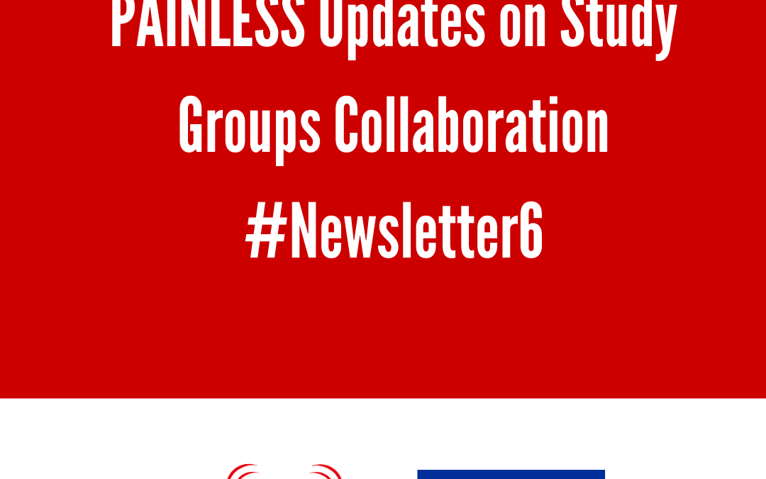 PAINLESS Updates on Study Groups Collaboration #Newsletter6